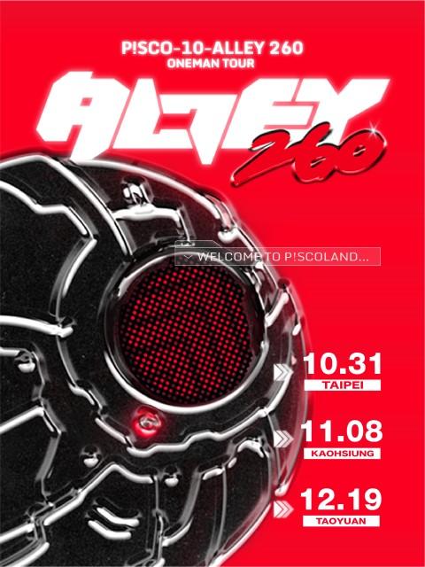 P!SCO-10-ALLEY260 ONEMAN TOUR-高雄場
