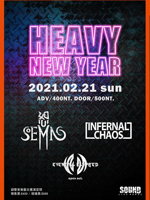 2/21(日)「 HEAVY NEW YEAR 」