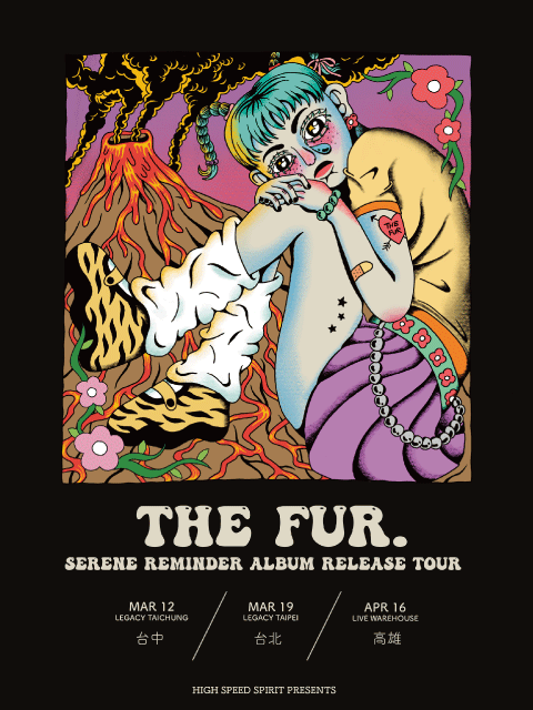 The Fur.《Serene Reminder》沉靜的提醒 巡迴演唱會-高雄