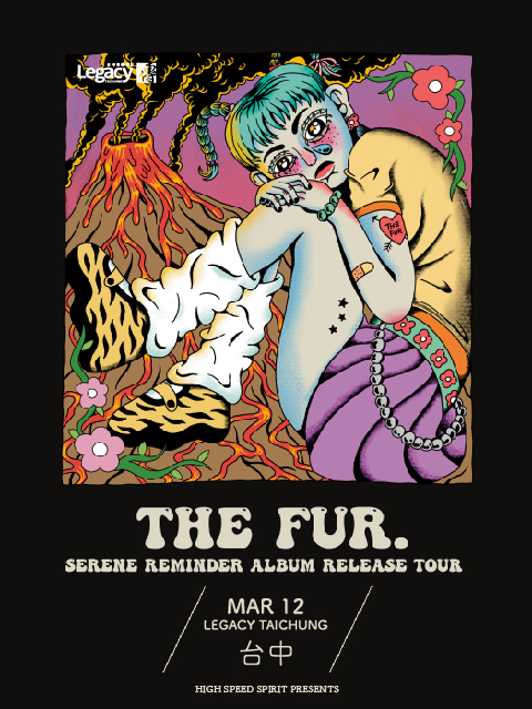 The Fur. 《Serene Reminder》沉靜的提醒 巡迴演唱會-台中