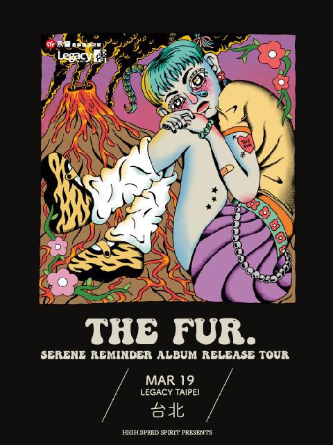 The Fur. 《Serene Reminder》沉靜的提醒 巡迴演唱會-台北